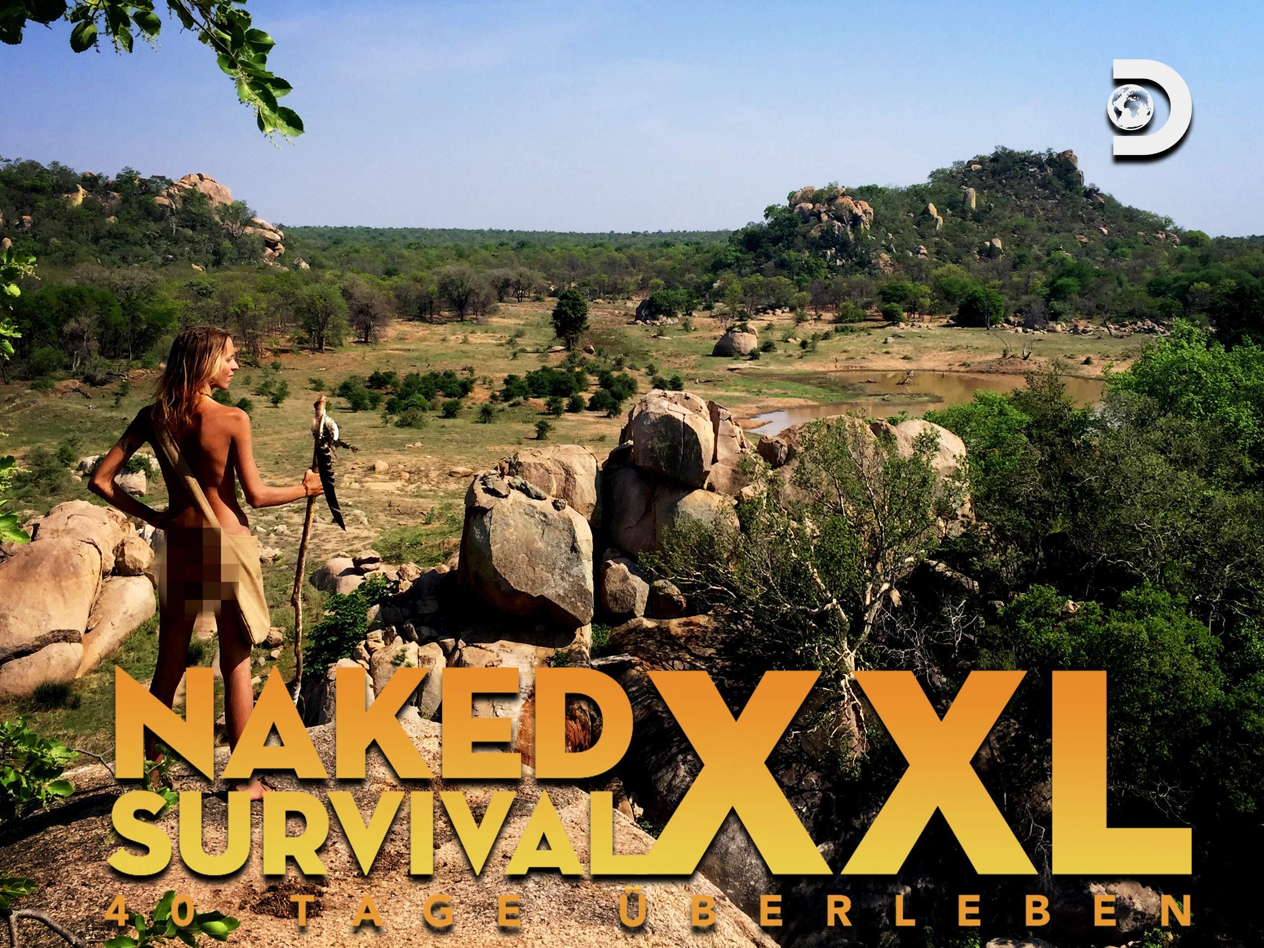 Naked Survival XXL - 40 Tage Überleben | Apple TV