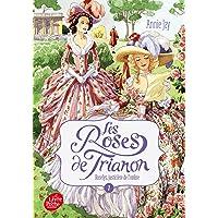 Les roses de Trianon - Tome 1: Roselys, justicière de l'ombre