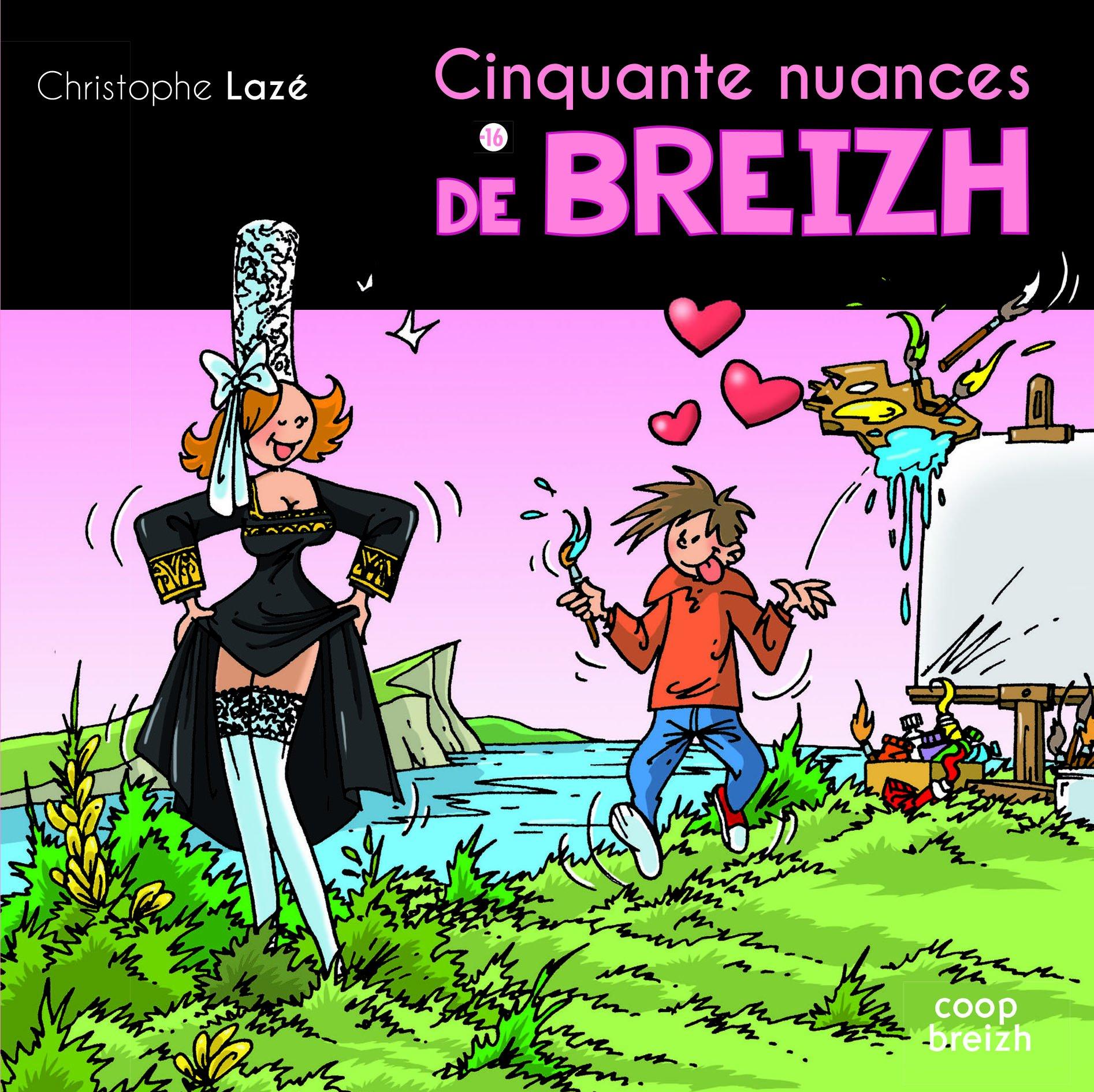 Cinquante nuances de Breizh por Christophe Lazé