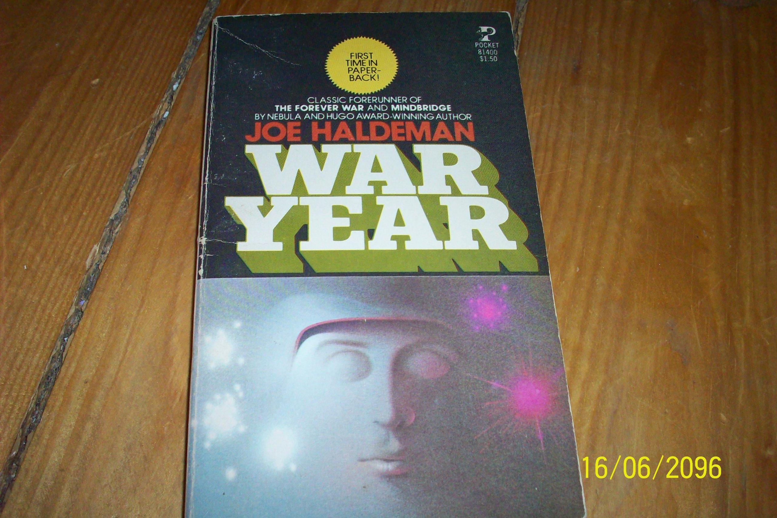 From Fifty Year War To Forever War >> War Year Joe Haldeman 9780380679751 Amazon Com Books