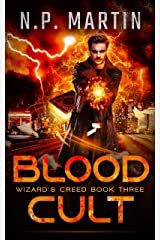 Blood Cult (Wizard's Creed Book 3) Kindle Edition