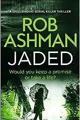 Jaded (DI Rosalind Kray Series Book 4) Kindle Edition