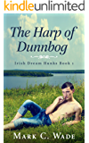 The Harp of Dunnbog (Irish Dream Hunks Book 1)