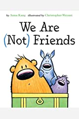 We Are Not Friends (You Are Not Small Book 4) Kindle Edition