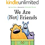We Are Not Friends (You Are Not Small Book 4)