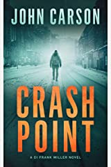 CRASH POINT: A Scottish Crime thriller (DI Frank Miller Crime Series Book 1) Kindle Edition