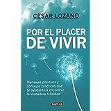 Por el placer de vivir / The Joy of Living (Spanish Edition)
