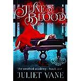 June's Blood (The Blood Flesh Bone Trilogy Book 1)