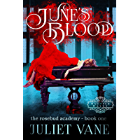 June's Blood (The Blood Flesh Bone Trilogy Book 1) (English Edition)