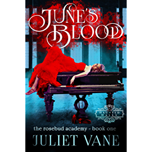 June's Blood (The Blood Flesh Bone Trilogy Book 1)