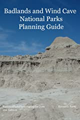 Badlands and Wind Cave National Parks Planning Guide Kindle Edition