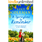 A Springtime To Remember: The perfect feel-good love story for 2020 from the #1 bestseller