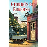 Grounds for Remorse (A Tallie Graver Mystery Book 2)