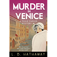 Murder in Venice: A Cozy Historical Murder Mystery (The Posie Parker Mystery Series Book 6) (English Edition)