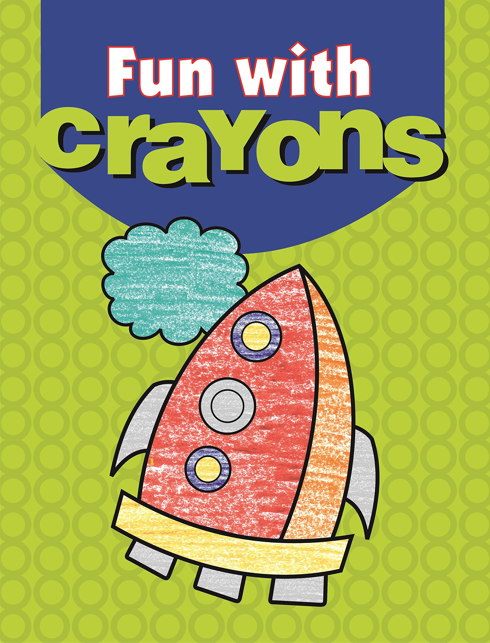 Buy Fun with Crayons (Coloring Books) Book Online at Low Prices in ...