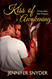 Kiss of Awakening (Succubus Kiss Book 0)
