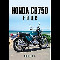 Honda CB750 Four (English Edition)