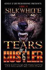 Tears of a Hustler PT 6 Kindle Edition