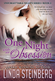 One Night with an Obsession (Unforgettable Nights Book 3)