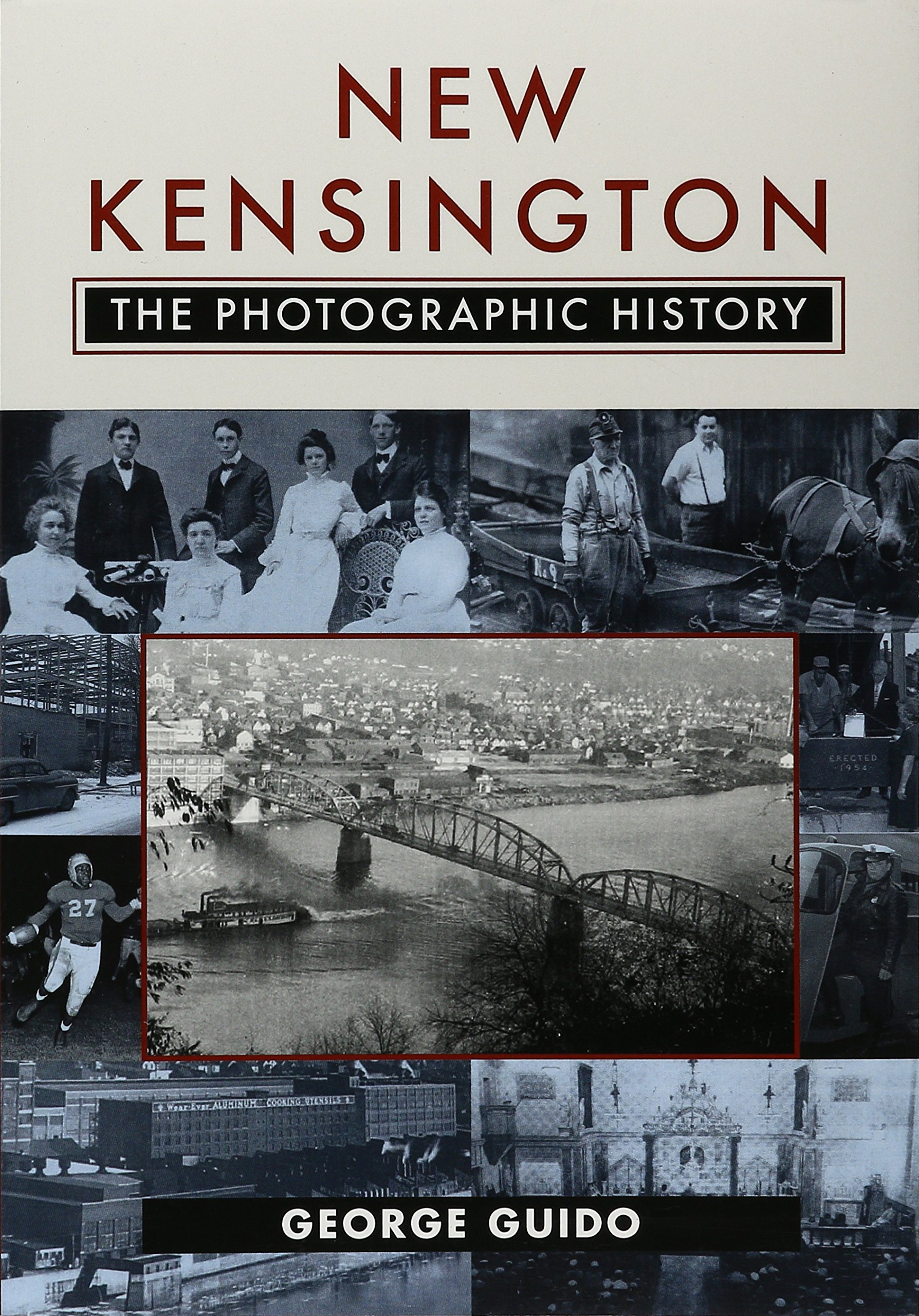 New Kensington: The Photographic History