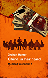China in Her Hand (The Island Connection Book 4)