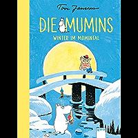 Die Mumins (6). Winter im Mumintal (German Edition)