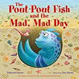 The Pout-Pout Fish and the Mad, Mad Day (A Pout-Pout Fish Adventure)
