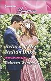 Return of Her Italian Duke (The Billionaire's Club)