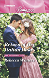 Return of Her Italian Duke (The Billionaire's Club)