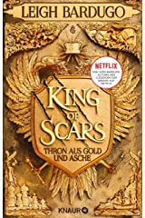 King of Scars: Thron aus Gold und Asche (Die King-of-Scars-Dilogie 1) (German Edition) Kindle Edition
