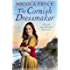 The Cornish Dressmaker: A sweeping historical saga for fans of Poldark (Cornish Saga)