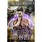 The Demon Hunter's Wolf: A Shifter Paranormal Romance - Howls Romance (Sentinel Brotherhood Book 2)