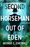 Second Horseman Out of Eden (The Mongo Mysteries Book 7)
