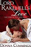 Lord Rakehell's Love (The Curse of True Love Book 1)