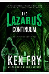 The Lazarus Continuum (The Resurrection Chronicles Book 2) Kindle Edition