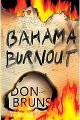 Bahama Burnout (The Mick Sever Music Series Book 3)