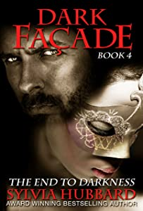 Dark Facade: The End To Darkness