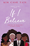 If I Believe (A Promises of God Novel Book 2)