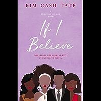 If I Believe (A Promises of God Novel