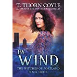 By Wind (The Witches of Portland Book 3)