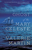 The Ghost of the Mary Celeste: A Novel (Vintage Contemporaries)