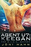 Agent U7: Keegan (The D.I.R.E. Agency Series Book 8) (English Edition)