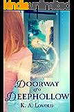 Doorway to Deephollow