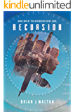 Recursion: Book One of the Recursion Event Saga