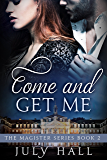 Come and Get Me: The Magister Series, Book 2: A Billionaire Romance