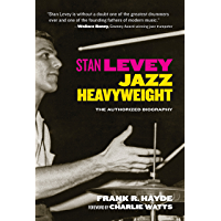 Stan Levey: Jazz Heavyweight book cover