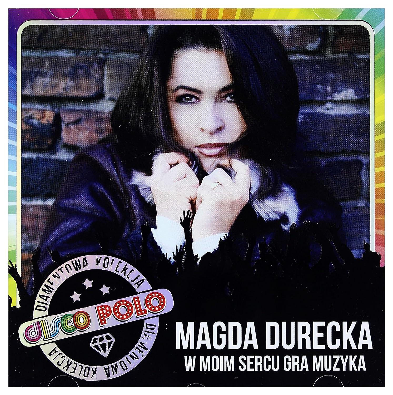 Magda Durecka: Diamentowa Kolekcja Disco Polo - W Moim Sercu Gra ...