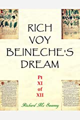 Rich Voy Beinecke's Dream (Part XI of XII Book 11) Kindle Edition