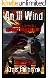 An Ill Wind: Tales from the world of Adrian's Undead Diary Volume Five