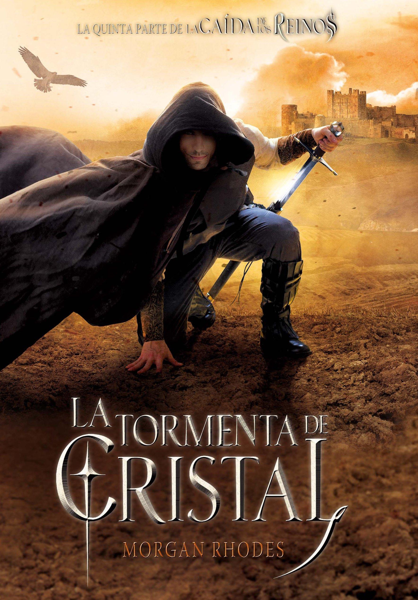 La tormenta de cristal: 5 (La caída de los reinos)